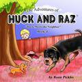 Adventures of Huck and Raz : Huck Meets the Neighbor