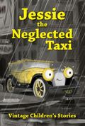Jessie, the Neglected Taxi