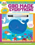 Play and Learn Bible Stories: God Made Everything : Wipe-Clean Storybook