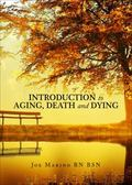 Introduction to Aging, Death and Dying