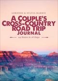 Couple's Cross-Country Road Trip Journal : 24 States in 18 Days