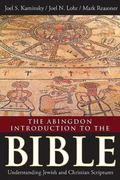 Abingdon Introduction to the Bible : Understanding Jewish and Christian Scriptures