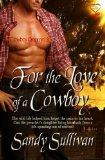 For the Love of a Cowboy: Cowboy Dreamin' 3 (Volume 3)