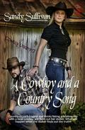 A Cowboy and a Country Song (Cowboy Dreamin') (Volume 7)