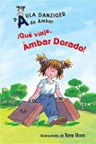 Que viaje, Ambar Dorado! (de Mbar / A is for Amber Easy-To-Read) (Spanish Edition)