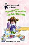Segundo grado es increíble, Ámbar Dorado / Second Grade Rules, Amber Brown ( A de Ámbar) Spa...