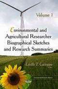 Environmental and Agricultural Researcher Biographical Sketches and Research Summaries. Volu...