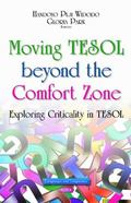 Moving TESOL Beyond the Comfort Zone : Exploring Criticality in TESOL