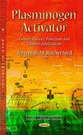 Plasminogen Activator : Genetic Factors, Functions and Clinical Applications