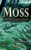 Moss : Classification, Development and Growth and Functional Role in Ecosystems