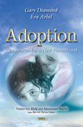 Adoption : The Search for a New Parenthood