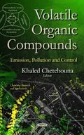 Volatile Organic Compounds : Emission, Pollution and Control