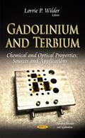 Gadolinium and Terbium : Chemical and Optical Properties, Sources and Applications