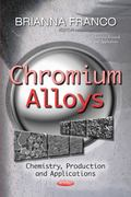 Chromium Alloys : Chemistry, Production, and Applications