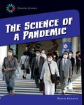 Science of a Pandemic