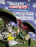 Transformers Animated: the Complete Allspark Almanac : The Complete Allspark Almanac