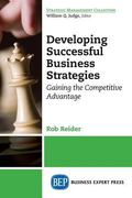 Building Effective Business Strategies : Gaining the Competitive Advantage