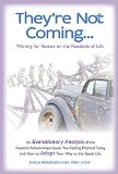 They're Not Coming...Waiting for Rescue on the Roadside of Life. An Evolutionary Analysis of...
