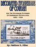 Decorated Stoneware of Cowden, and the Stoneware Potteries of Harrisburg Pennsylvania 1852 -...