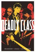Deadly Class Volume 1: Reagan Youth TP : Reagan Youth TP