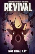 Revival Volume 4: Escape to Wisconsin : Escape to Wisconsin