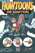 Howtoons: [Re]Ignition Volume 1 : [Re]Ignition Volume 1