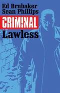 Criminal Volume 2 : Lawless