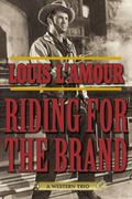 Riding for the Brand : A Western Trio