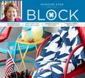 Missouri Star Quilt Co BLOCK Summer 2014 : Volume 1 Issue 3