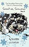 The Crumbles Chronicles, Tails of a Nervous Dog: Snout vs. Snowman