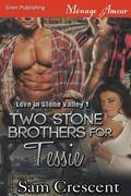Two Stone Brothers for Tessie