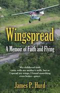 WINGSPREAD: A Memoir of Faith and Flying