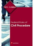 Federal Rules of Civil Procedure (2015 - 2016)