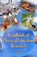 Handbook of Physical Education Research : Role of School Programs, Children's Attitudes...