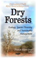 Dry Forests : Ecology, Species Diversity and Sustainable Management