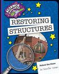 Restoring Structures