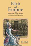 Elixir of Empire: The English Public Schools, Ritualism, Freemasonry, and Imperialism