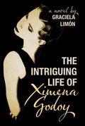 Intriguing Life of Ximena Godoy