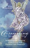 Discovering The Treasure Within: Inspiration for Creating a Life Filled with Harmony and Hap...