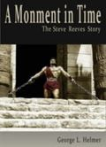 Moment in Time : The Steve Reeves Story