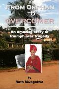 From Orphan to Overcomer