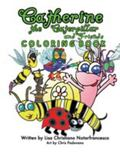 Catherine the Caterpillar and Friends Coloring Book : A Children's Guide to Autism