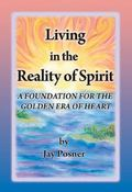 Living in the Reality of Spirit