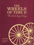 Wheels of Time II : The Wheels Keep Turning