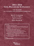 Civil Procedure Supplement, For Use with All Pleading and Procedure Casebooks, 2015-2016 (Am...