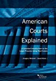 American Courts Explained: A Detailed Introduction to the Legal Process Using Real Cases (Co...