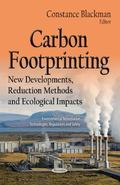 Carbon Footprinting : New Developments, Reduction Methods and Ecological Impacts