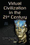 Virtual Civilization in the 21st Century