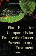 Plant Bioactive Compounds for Pancreatic Cancer Prevention and Treatment