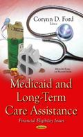 Medicaid and Long-Term Care Assistance : Financial Eligibility Issues